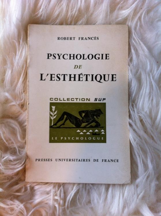 Psychologie de l'esthétique - Robert Francès (1968)