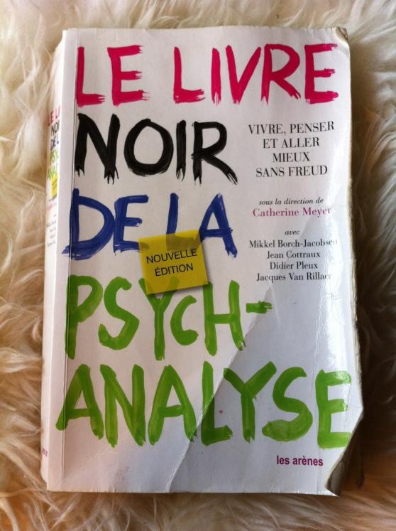 Le livre noir de la psychanalyse - Catherine Meyer (2010) - les arènes