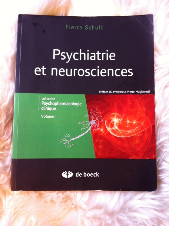 Psychiatrie et neurosciences - Pierre Schultz (2012)