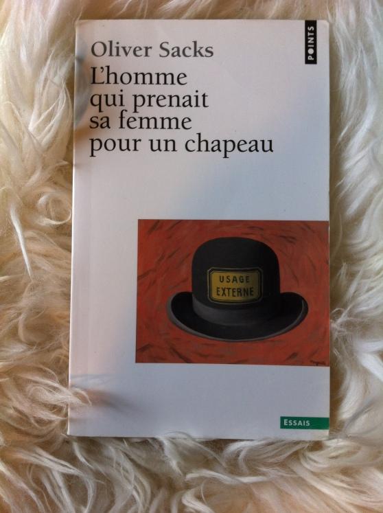 L'homme qui prenait sa femme pour un chapeau - O. Sacks (1992)