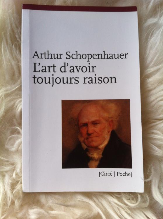 L'art d'avoir toujours raison - Schopenhauer