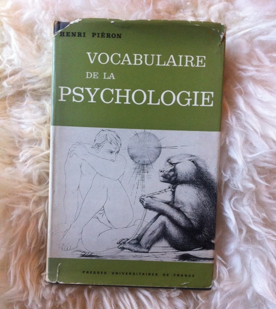 Vocabulaire de la psychologie - Henri Piéron (1951)